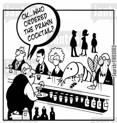 prawn cocktails cartoon humor: 'OK, who ordered the prawn cocktail?'