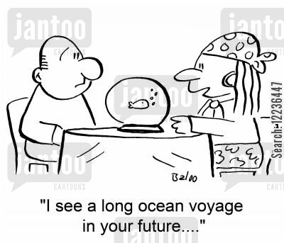 palmistry cartoon humor: 'I see a long ocean voyage in your future....'