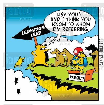 skydiver cartoon humor: Lemmings leap.