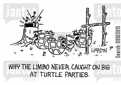backed cartoon humor: Why the limbo never caught on big at turtle parties.