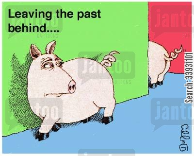 curly tail cartoon humor: Leaving the past behind....