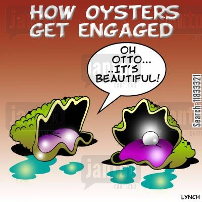 precious stones cartoon humor: How oysters get engaged.