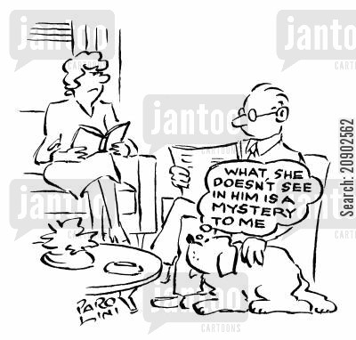 attracted cartoon humor: 'What she doesn't see in him is a mystery to me.'