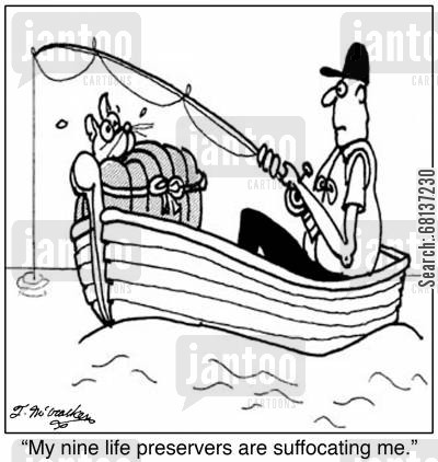 life jacket cartoon humor: 'My nine life preservers are suffocating me.'