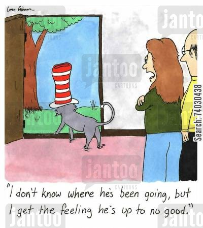 childrens cartoon humor: 'I don't know where he's been going, but I get the feeling he's up to no good.'