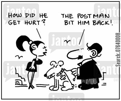 feuding cartoon humor: 'How did he get hurt?' - 'The postman bit him back.'