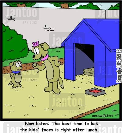 hints and tips cartoon humor: 'Now listen: The best time to lick the kids' faces is right after lunch...'