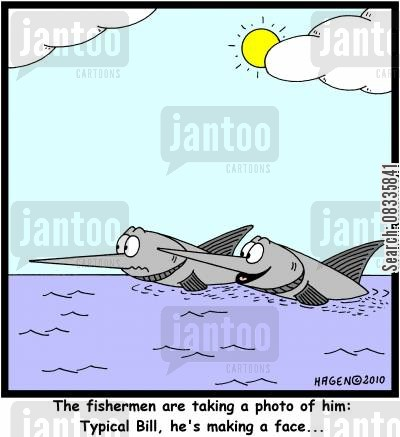 making faces cartoon humor: 'The fishermen are taking a photo of him: Typical Bill, he's making a face...'