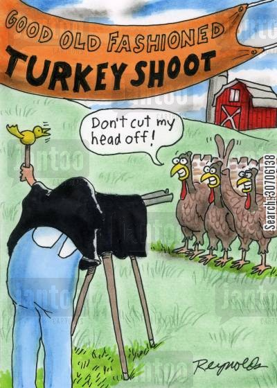 turkey shoot cartoon humor: 'Good old fashioned turkey shoot.'