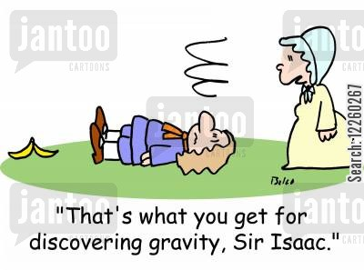 peel cartoon humor: 'That's what you get for discovering gravity, Sir Isaac.'