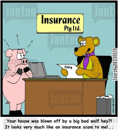 three pigs cartoon humor: 'Your house was blown off by a big bad wolf hey?! It looks very much like an insurance scam to me!...'