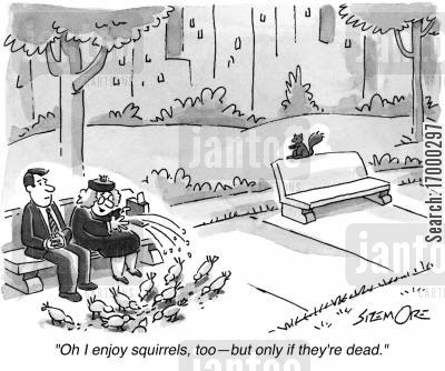 going for a walk cartoon humor: 'Oh I enjoy squirrels, too - but only if they're dead.'