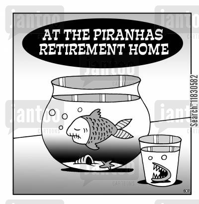retirement homes cartoon humor: At the piranhas retirement home (teeth in a jar next to fish tank).