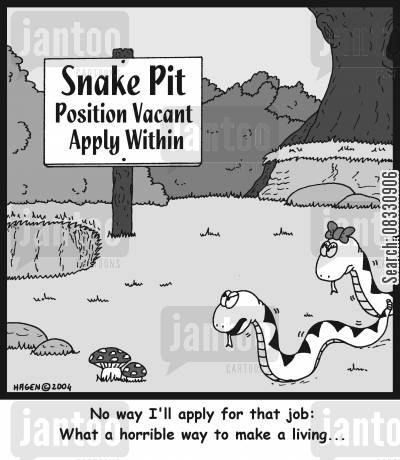 pits cartoon humor: 'No way I'll apply for that job: What a horrible way to make a living...'