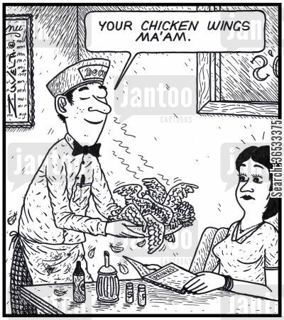 chicken wing cartoon humor: Waiter: 'Your Chicken wings Ma'am.'