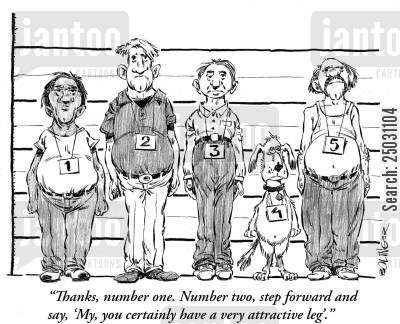 identity parades cartoon humor: 'Thanks, number one. Number two, step forward and say, 'My, you certainly have a very attractive leg'.'