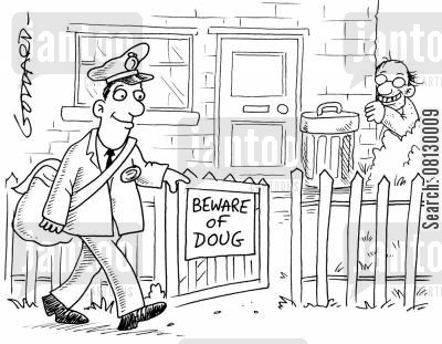 guarding cartoon humor: Postman reads 'beware of Doug' sign. Man is hiding behind bin.