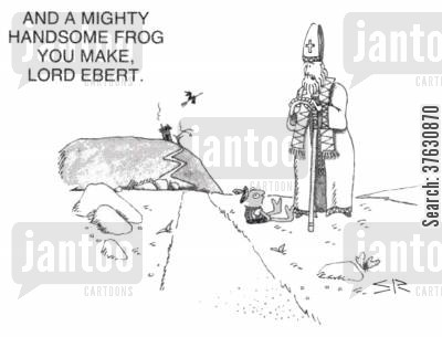 optomist cartoon humor: 'And a mighty handsome frog you make, Lord Ebert,'