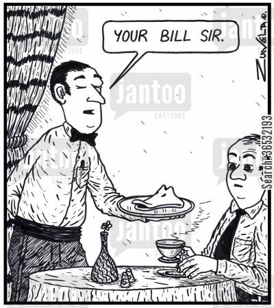 beak cartoon humor: 'Your bill sir.'