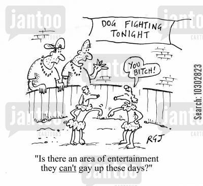 cat fight cartoon humor: Dog Fighting. 'Is there an area of entertainment they can't gay up these days?'