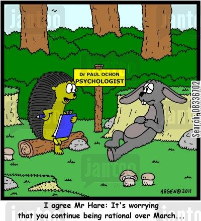 pyschologists cartoon humor: 'I agree Mr Hare: It's worrying that you continue being rational over March...'
