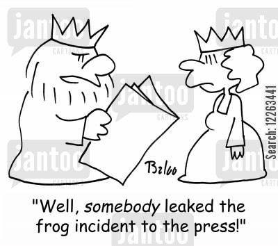 press leak cartoon humor: 'Well, SOMEBODY leaked the frog incident to the press!'