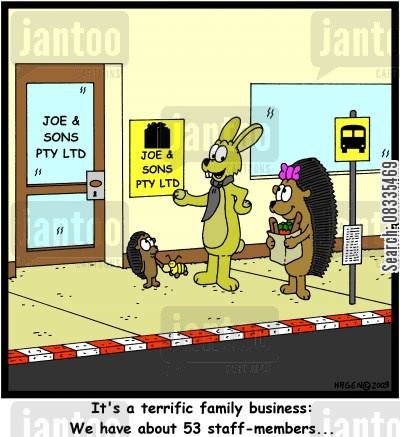 staff members cartoon humor: 'It's a terrific family business: We have about 53 staff-members...'