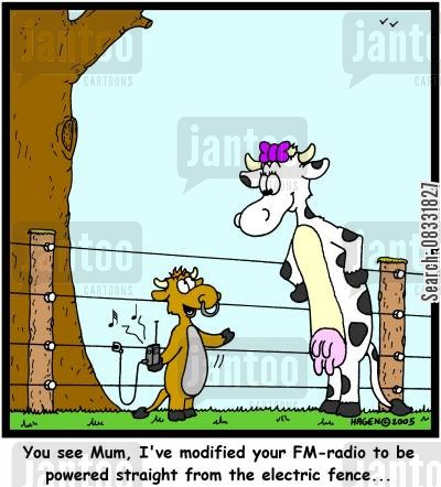 modified cartoon humor: 'You see Mum, I've modified your FM-radio to be powered straight from the electric fence...'