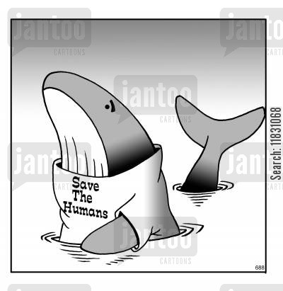 save the whales cartoon humor: Save the Humans.
