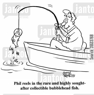 special fish cartoon humor: Man pulls in funny fish 'Phil reels in the rare and highly sought-after collectible bubblehead fish.'