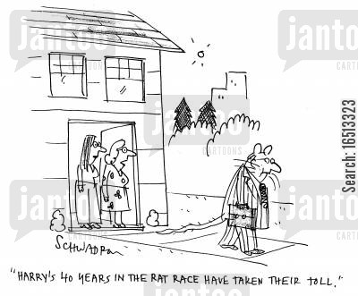 modern lives cartoon humor: 'Harry's 40 years in the rat race have taken their toll.'