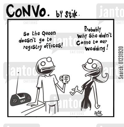 prince charles cartoon humor: So the Queen doesn't do registry offices! Probably why she didn't come to our wedding!