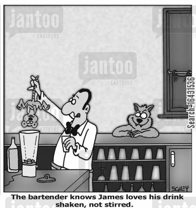 food blenders cartoon humor: 'The bartender knows James loves his drink shaken, not stirred.'