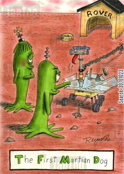 robot dog cartoon humor: The First Martian Dog.