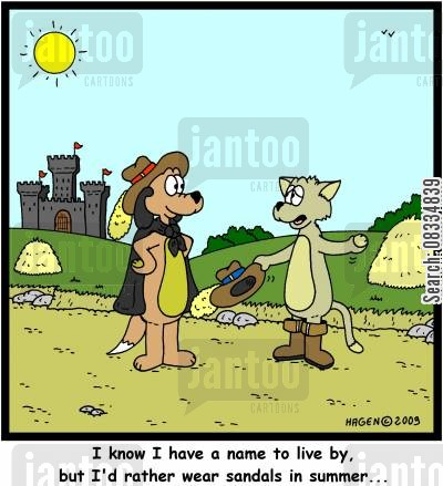 sandals cartoon humor: 'I know I have a name to live by, but I'd rather wear sandals in summer...'