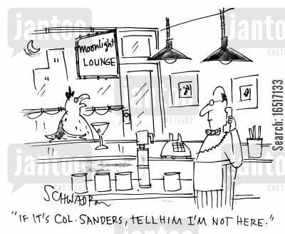 kentucky cartoon humor: 'If it's col. Sanders, tell him I'm not here.'