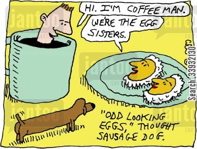 fried breakfast cartoon humor: Odd looking eggs, Thought Sausage Dog.