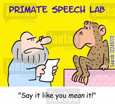 chimpanzees cartoon humor: 'Say it like you MEAN it!'