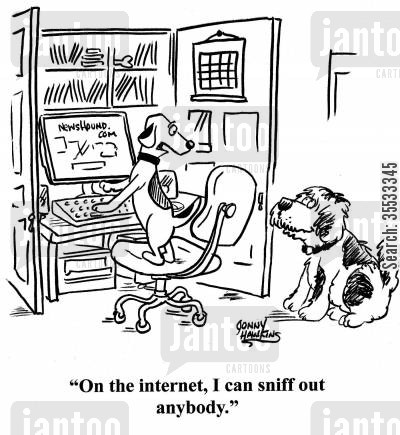 home office cartoon humor: Dog to dog: 'On the internet, I can sniff out anybody.'