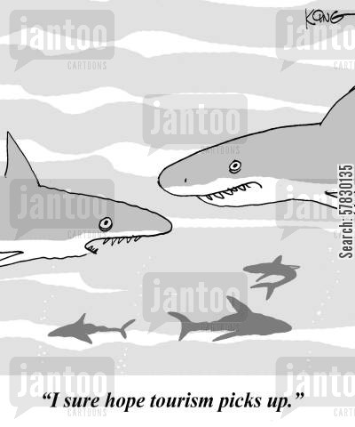 shark attack cartoon humor: 'I sure hope tourism picks up.'