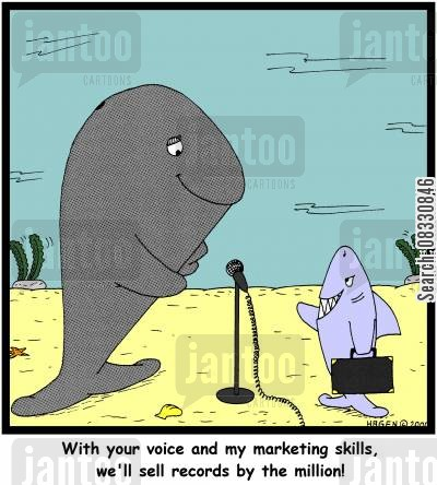 singing voice cartoon humor: With your voice and my marketing skills, we'll sell records by the million!