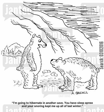 noisy sleepers cartoon humor: 'I'm going to hibernate in another cave. You have sleep apnea and your snoring kept me up all of last winter.'