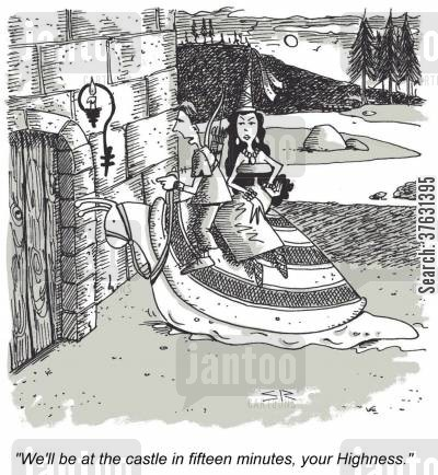 slow driver cartoon humor: 'We'll be at the castle in fifteen minutes, your Highness.'
