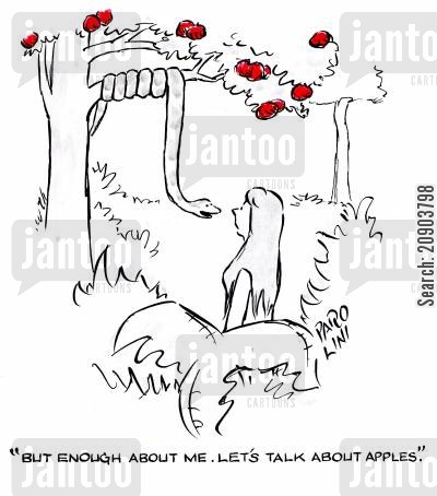 tempted cartoon humor: 'But enough about me. Let's talk about apples.'