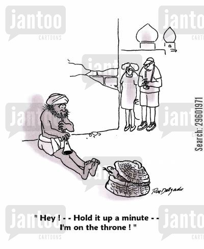 snake charmers cartoon humor: 'Hey! - - Hold it up a minute - - I'm on the throne!'