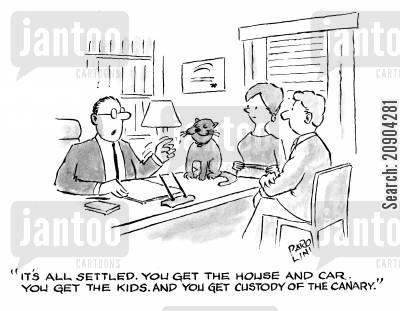 settled cartoon humor: 'It's all settled. You get the house and car. You get the kids. And you get custody of the canary.'