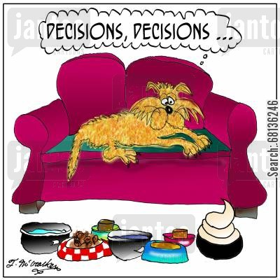 pet foods cartoon humor: 'Decisions, decisions ... '