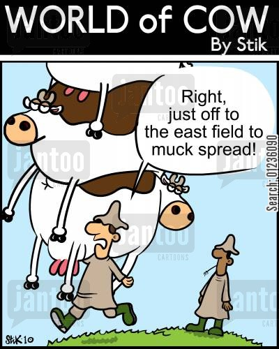 graze cartoon humor: Right, just off to the east field to muck spread!