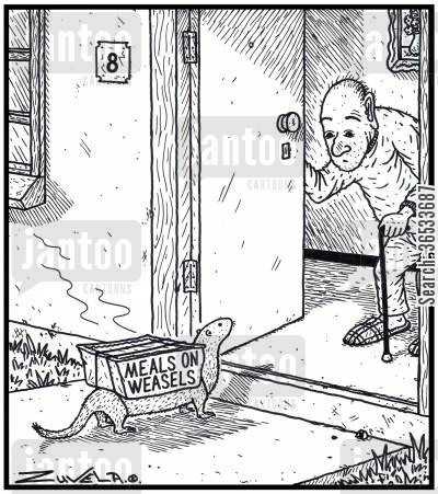 disabled cartoon humor: Meals on Weasels - A Weasel delivering meals to the elderly.