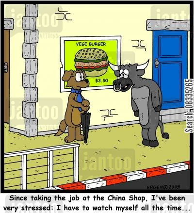 breakage cartoon humor: 'Since taking the job at the China Shop, I've been very stressed: I have to watch myself all the time...'